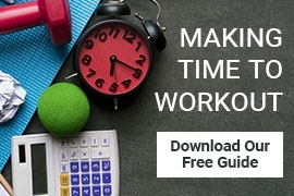 Download our Free Guide - Making Time to Workout